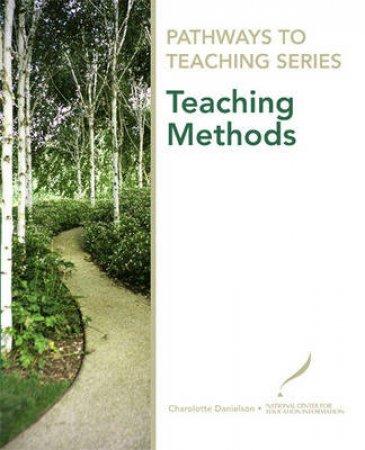 Teaching Methods by Charlotte Danielson