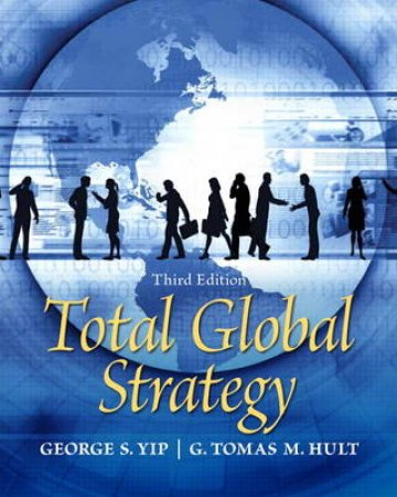 Total Global Strategy by George S. Yip & G. Tomas M. Hult