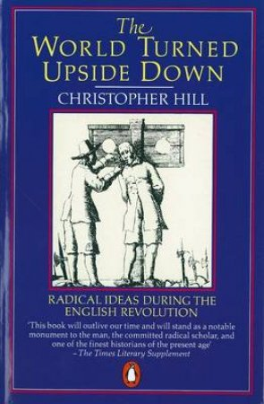 World Turned Upside Down by Christopher Hill