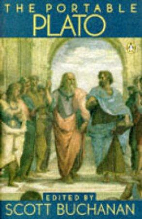 The Portable Plato by Plato & Scott Buchanan
