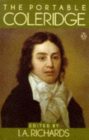 The Portable Coleridge by I. A. Richards
