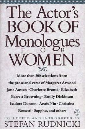 The Actor's Book of Monologues for Women by Stefan Rudnicki