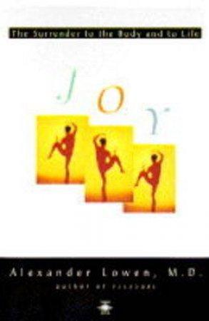 Joy by Alexander Lowen