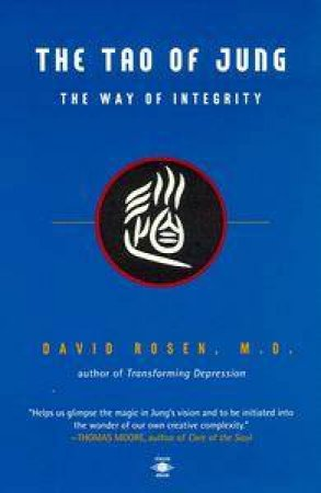 The Tao of Jung by David Rosen