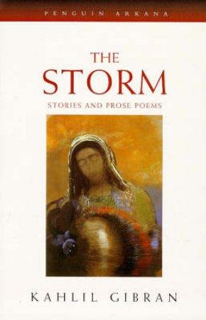The Storm by Kahlil Gibran & John Walbridge & John Walbridge