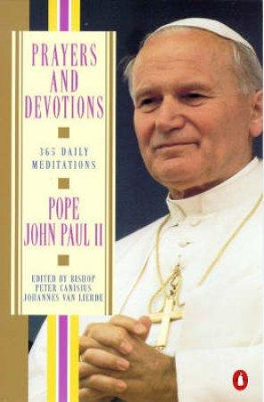 Prayers and Devotions by Pope John Paul II & Peter Canisius Johannes Van Lierde & Johannes Van Lierde & Firman O'Sullivan
