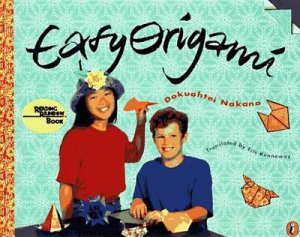 Easy Origami by Dokuohtei Nakano & Eric Kenneway