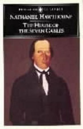 The House of the Seven Gables by Nathaniel Hawthorne & Milton R. Stern