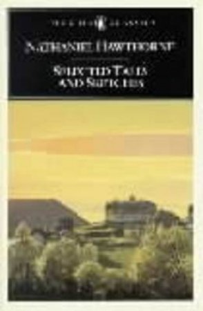 Selected Tales and Sketches by Nathaniel Hawthorne & Michael J. Colacurcio