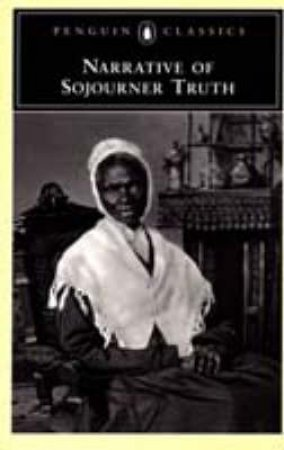 Narrative of Sojourner Truth by Olive Gilbert & Nell Irvin Painter & Sojourner Truth