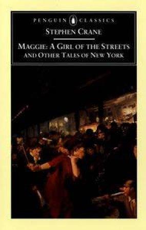 Maggie by Stephen Crane & Larzer Ziff & Theo Davis