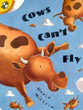 Cows Can't Fly by David Milgrim