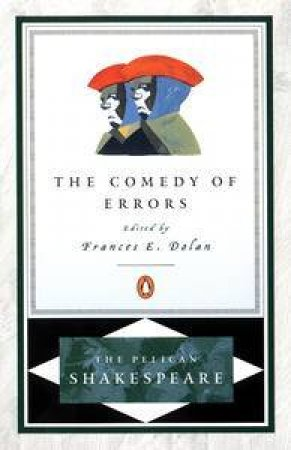 The Comedy of Errors by William Shakespeare & Frances E. Dolan