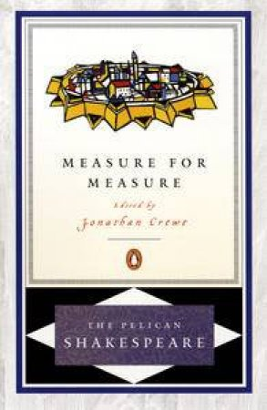 Measure for Measure by William Shakespeare & Jonathan V. Crewe