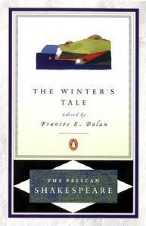 The Winter's Tale by William Shakespeare & Frances E. Dolan