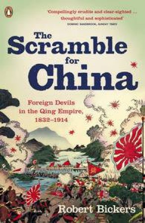 The Scramble for China by Robert Bickers