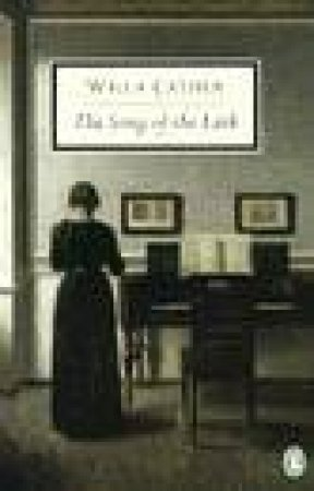 The Song of the Lark by Willa Cather & Sherrill Harbison
