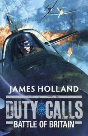 Battle of Britain by James Holland