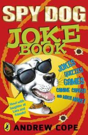 Spy Dog Joke Book by Andrew Cope