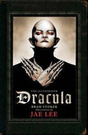 The Illustrated Dracula by Jae Lee & Jae Lee