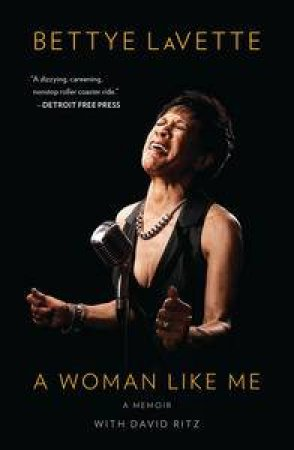 A Woman Like Me by Bettye LaVette & David Ritz
