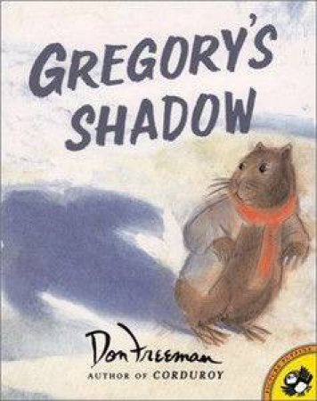 Gregory's Shadow by Don Freeman