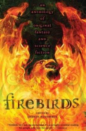 Firebirds by Sharyn November