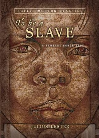 To Be a Slave by Julius Lester & Tom Feelings