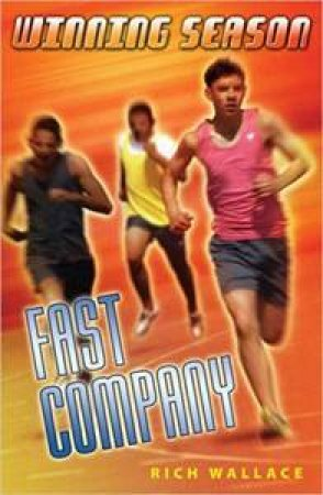 Fast Company by Rich Wallace