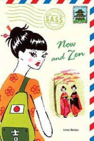 Now and Zen by Linda C. Gerber