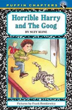 Horrible Harry and the Goog by Suzy Kline & Frank Remkiewicz