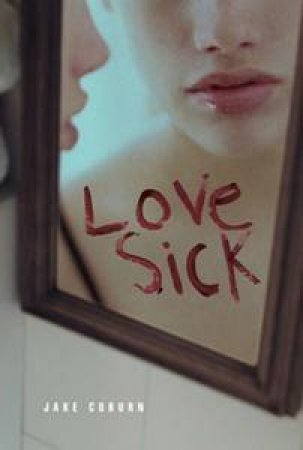 Love Sick by Jake Coburn