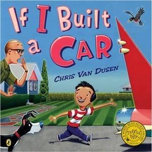 If I Built a Car by Chris Van Dusen