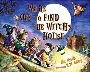 We're Off to Find the Witch's House by Mr. Kreib & R. W. Alley