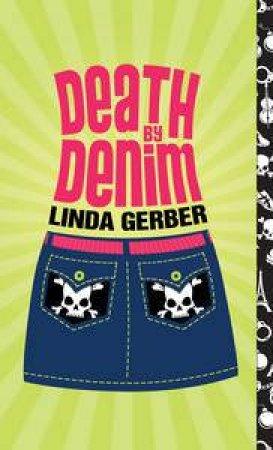 Death by Denim by Linda Gerber