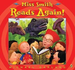 Miss Smith Reads Again! by Michael Garland & Michael Garland