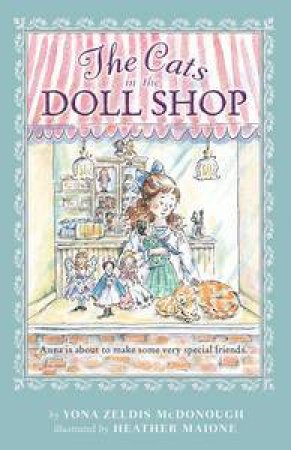 The Cats in the Doll Shop by Yona Zeldis McDonough & Heather Maione