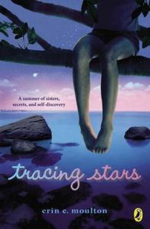 Tracing Stars by Erin E. Moulton