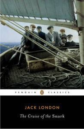 The Cruise of the Snark by Jack London & R. D. Madison