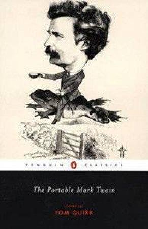 The Portable Mark Twain by Mark Twain & Tom Quirk & Tom Quirk & Tom Quirk