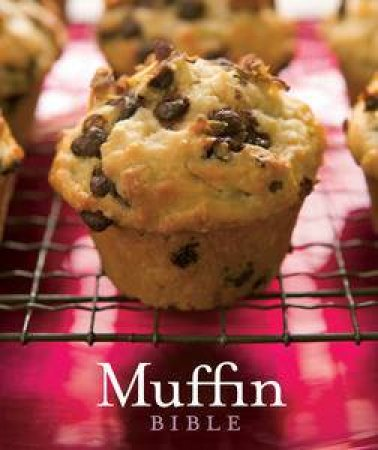 Muffin Bible by Not Available
