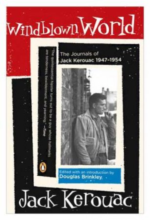 Windblown World by Jack Kerouac & Douglas Brinkley