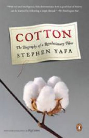 Cotton by Stephen Yafa