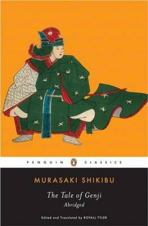 The Tale of Genji by Murasaki Shikibu & Royall Tyler