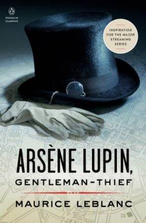 Arsene Lupin by Maurice Leblanc & Michael Sims