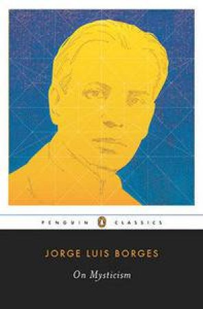 On Mysticism by Jorge Luis Borges & Maria Kodama & Suzanne Jill Levine