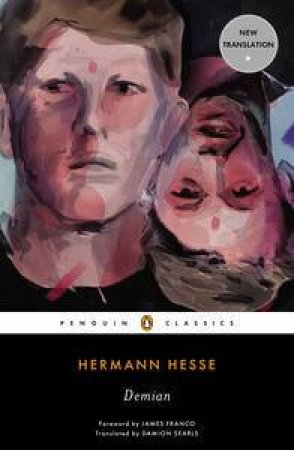 Demian by Hermann Hesse & Damion Searls & James Franco & Ralph Freedman