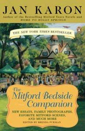 The Mitford Bedside Companion by Jan Karon & Brenda Furman