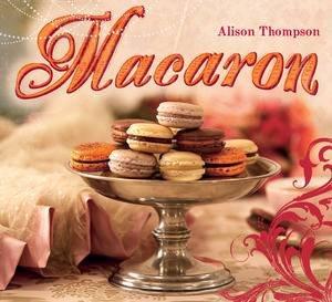 Macaron by Alison Thompson