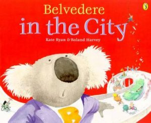 Belvedere In The City by Kate Ryan & Roland Harvey